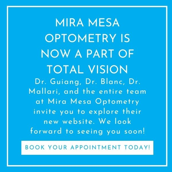 Mira Mesa Optometry is now a part of Total Vision